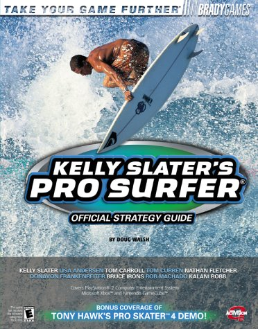Kelly Slater's Pro Surfer? Official Strategy Guide