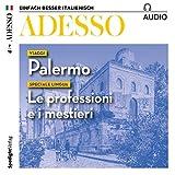 ADESSO Audio - Viaggi: Palermo. 7/2018