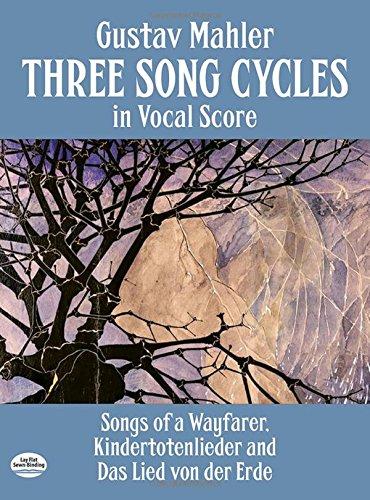 Three Song Cycles In (Vocal Score): Singpartitur für Gesang (Klavier) (Dover Song Collections)