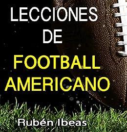LECCIONES DE FOOTBALL AMERICANO de [IBEAS GARCIA, RUBEN]