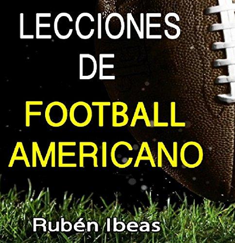 LECCIONES DE FOOTBALL AMERICANO por RUBEN IBEAS GARCIA