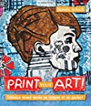 Print your art! Tableaux mixed media...