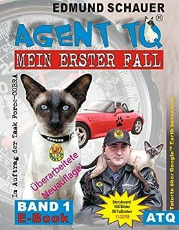 """Agent TQ """"Mein erster Fall"""" (Agent TQ ermittelt 1) (German Edition) by [Schauer, Edmund]"""