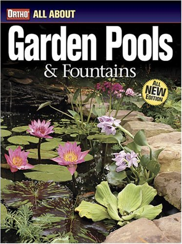 Garden Pools and Fountains (Ortho's All about)