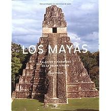 Los Mayas: The Maya, Spanish-Language Edition (Culturas antigüas)