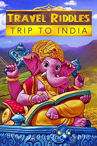 Travel Riddles Trip to India