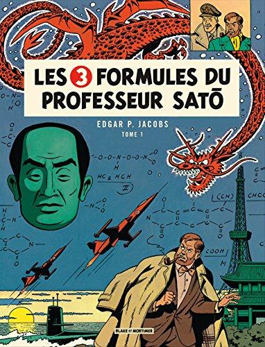 Blake & Mortimer, tome 11 : Les 3 formules du professeur Sato, tome 1 par Edgar P. Jacobs