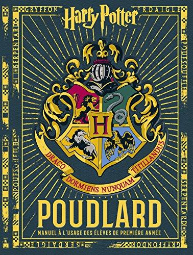 Poudlard, Manuel à l'usage des élèves de première année (Les albums Harry Potter)