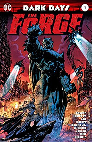 DARK DAYS THE FORGE #1 ((Regular Cover)) - DC Comics