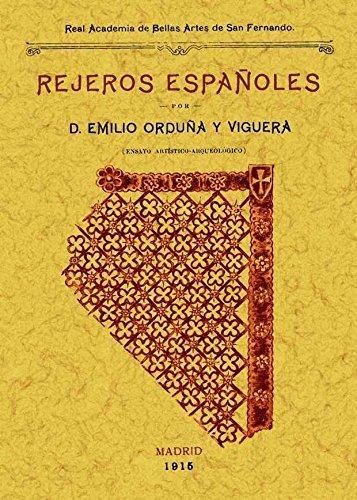 REJEROS ESPA¥OLES por Emilio Orduña Viguera
