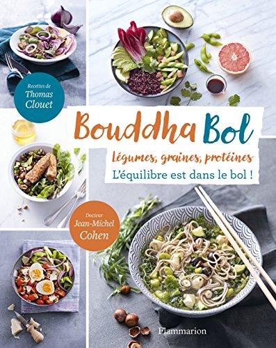 Bouddha bol / légumes, graines, protéines : l'équilibre est dans le bol !