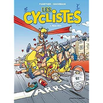 Les Cyclistes - Tome 02: Roue libre