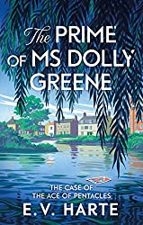 The Prime of Ms Dolly Greene (Tarot Detective 1)