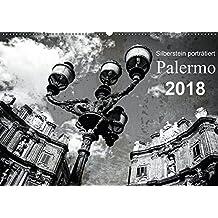 Silberstein porträtiert Palermo (Wandkalender 2018 DIN A2 quer): Künstlerisch verfremdete Ansichten der Stadt Palermo (Monatskalender, 14 Seiten ) ... [Kalender] [Apr 01, 2017] Silberstein, Reiner