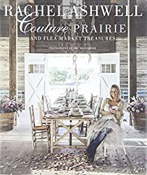 Rachel Ashwell Couture Prairie And Flea Market Treasures