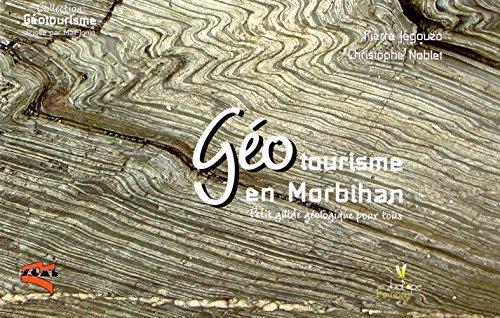 Géotourisme en Morbihan : Petit guide géologique pour tous