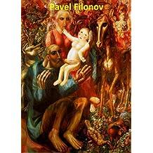 101 Color Paintings of Pavel Nikolayevich Filonov - Russian Avant-garde Painter and Art Theorist (January 8, 1883 - December 3, 1941) (English Edition)