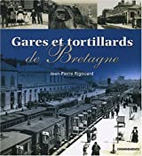 Gares et tortillards de Bretagne