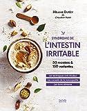 Syndrome de l'intestin irritable : 50 recettes & 150 variantes | Duféey, Mélanie. Auteur