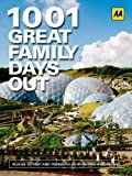 1001 Family Days Out (AA 1001 Series)