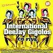 International Deejay Gigolos Vol. 5