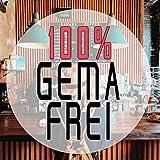 100% Gema Freie Musik - Restaurants, Bar & Veranstaltungen (Hintergrund Edition)
