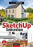 SketchUp - Guide pratique - 3e éd. (Hors Collection)...