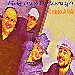 Grupo Anai & Marco Antonio Solís   Format: MP3-DownloadVon Album:Más que tu amigoErscheinungstermin: 7. September 2018 Download: EUR 0,99