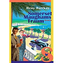 Somerset Maughams Traum (German Edition)