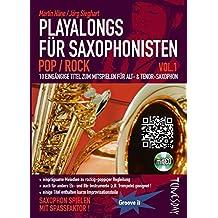 Playalongs für Saxophonisten Vol. 1 Pop/Rock - Saxophon Noten - Alt Tenor