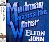 Elton John [Re-Issue]: Madman Across the Water [Shm] (Audio CD)
