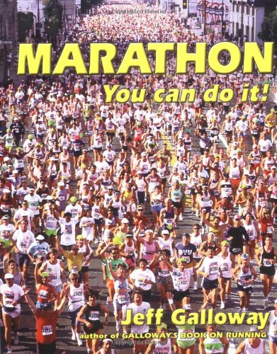 Marathon!: You Can Do It! por Jeff Galloway