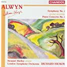 Alwyn: Symphony No. 1 / Piano Concerto No. 1