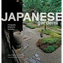 Japanese Gardens: Tranquility, Simplicity, Harmony