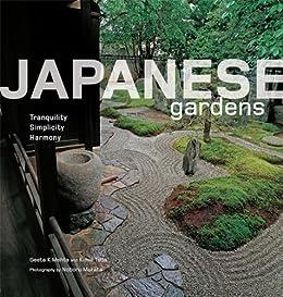 Japanese Gardens: Tranquility, Simplicity, Harmony par [Mehta, Geeta K., Tada, Kimie]