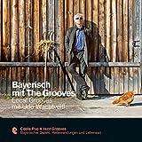 Bayerisch mit The Grooves - Local Grooves mit Udo Wachtveitl (Premium Edutainment)