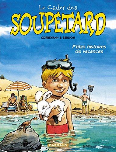 Cadet des Soupetard (Le) - tome 0 - P'tites histoires de vacances