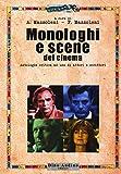 Monologhi e scene del cinema. Antologia critica ad uso di attori e scrittori