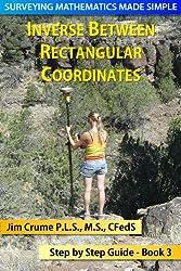 Inverse Between Rectangular Coordinates (Surveying Mathematics Made Simple Book 3)