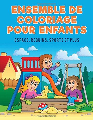 Ensemble de coloriage pour enfants: Espace, requins, sports et plus par Coloring Pages for Kids