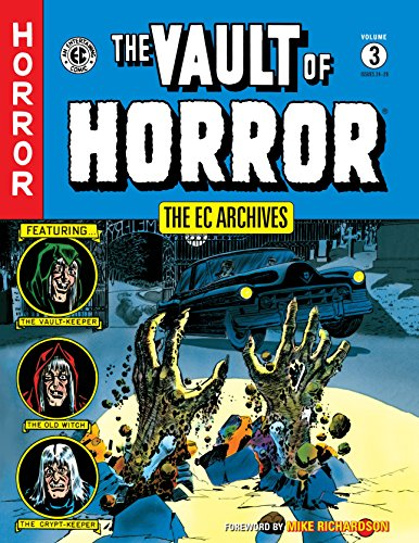 The EC Archives: The Vault of Horror Volume 3 (The Ec Archives Vault of Horro)