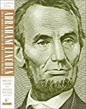Abraham Lincoln: Great American Historians on Our Sixteenth President (C-Span Books)
