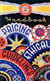 #6: Graphic Artists Guild Handbook: Pricing and Ethical Guidelines