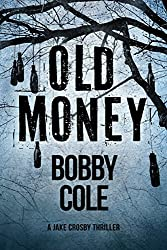 Old Money (A Jake Crosby Thriller Book 3) (English Edition)