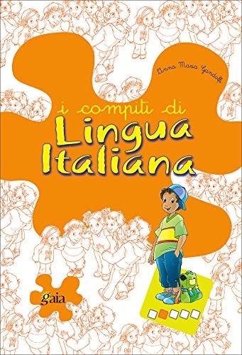 I compiti di lingua italiana. Per progredire. Per la 2ª classe elementare