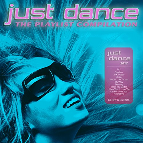 Just Dance 2017 - The Playlist...