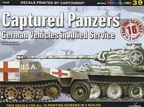 Captured Panzers: German Vehicles in Allied Service (Mini Topcolors) por Marek Jaszczolt