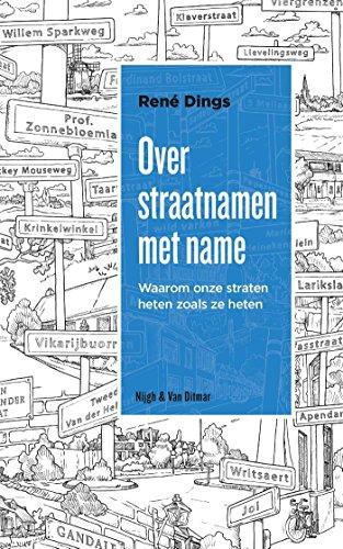 Over straatnamen met name (Dutch Edition)