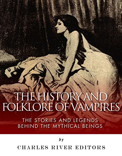 the history and folklore of vampires the stories and. Black Bedroom Furniture Sets. Home Design Ideas