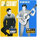 Spaced Out: The Very Best of Leonard Nimoy and William Shatner [Import anglais]